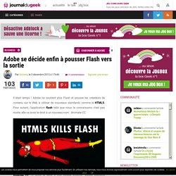 12/2015 Adobe se décide enfin à pousser Flash vers la sortie