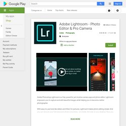 Adobe Lightroom mobile – Applications Android sur Google Play