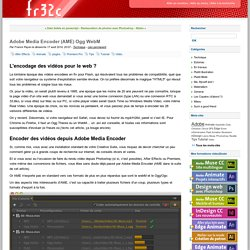 Adobe Media Encoder (AME) Ogg WebM - fr32c blog