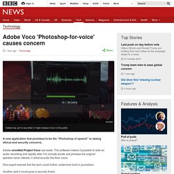 Adobe Voco 'Photoshop-for-voice' causes concern