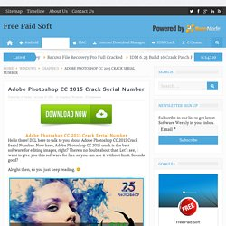 Adobe Photoshop CC 2015 Crack Serial Number