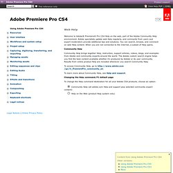 Adobe Premiere Pro CS4 * Using Adobe Premiere Pro CS4