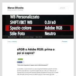 sRGB o Adobe RGB: prima o poi si capirà?