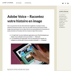 Adobe Voice – Racontez votre histoire en image
