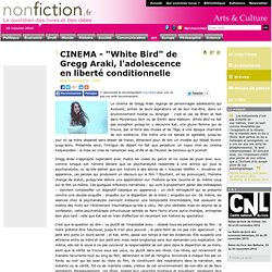 "CINEMA - ""White Bird"" de Gregg Araki, l'adolescence en liberté conditionnelle"
