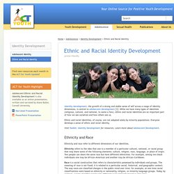 ACT for Youth - Adolescence - Ethnic and Racial Identity Development