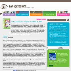 Adolescence - Repères & visibilité (2) - Revue l'Observatoire