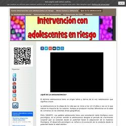 Que es la adolescencia - Curso Intervencion con adolescentes en riesgo y conflicto social