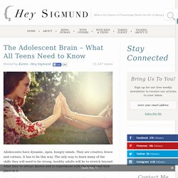 The Adolescent Brain - What All Teens Need to Know