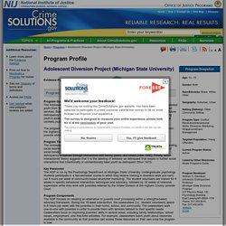 Program: Adolescent Diversion Project (Michigan State University) - CrimeSolutions.gov