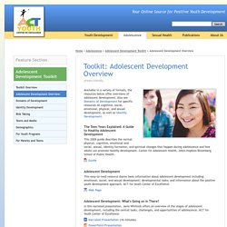 ACT for Youth - Adolescent Development Toolkit - Adolescent Development Overview