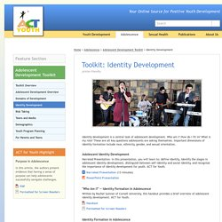 ACT for Youth - Adolescent Development Toolkit - Identity Development