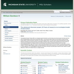 The adolescent diversion project: 25 Years of research on an ecological model of intervention - Michigan State University - SciVal Experts 4.6