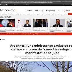 """Ardennes : une adolescente exclue de son collège en raison du """"caractère religieux manifeste"""" de sa jupe"""