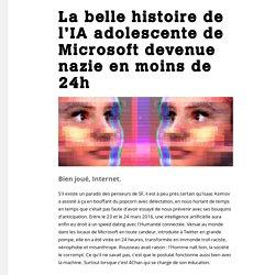 La belle histoire de l'IA adolescente de Microsoft devenue nazie en moins de 24h - Motherboard