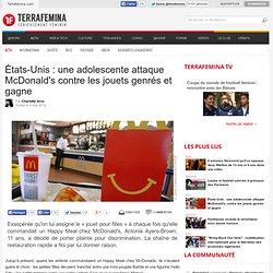États-Unis : une adolescente attaque McDonald's contre les jouets genrés et gagne