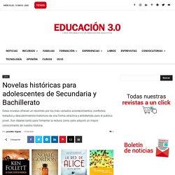 Novelas históricas para adolescentes de Secundaria y Bachillerato