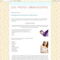 Les mères adolescentes: Conséquences de la grossesse à l'adolescence