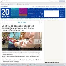 El 70% de los adolescentes españoles sufre si no tiene conexión a internet