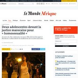 Deux adolescentes devant la justice marocaine pour «homosexualité»