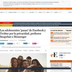 Los adolescentes 'pasan' de Facebook y Twitter por la privacidad, prefieren Snapchat o Messenger