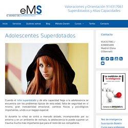 Adolescentes Superdotados - El Mundo del Superdotado