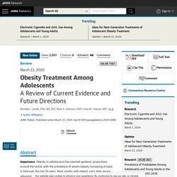 Obesity Treatment Among Adolescents: A Review of Current Evidence and Future Directions