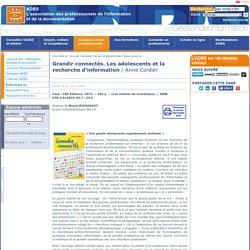 Analyse de B. Richardot. Grandir connectés : les adolescents et la recherche d'information.