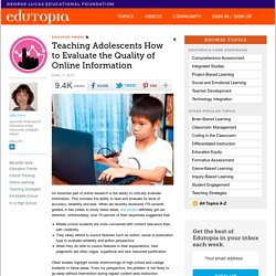 Teaching Adolescents How to Evaluate the Quality of Online Information