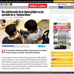 """Des adolescents de la région piégés au jeu morbide de la """"baleine bleue"""""""