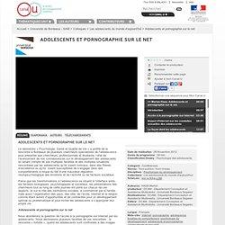 Adolescents et pornographie sur le net - Université de Bordeaux - SAM