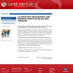 La santé des adolescents, une priorité pour plus de 50% des Français