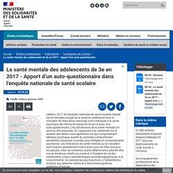 La santé mentale des adolescents de 3e en 2017 - Apport d'un auto-questionnaire dans l'enquête nationale de santé scolaire