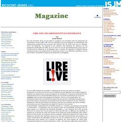 Le magazine - Libres propos - Lire avec les adolescents en souffrance