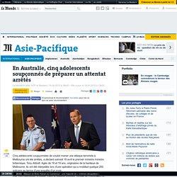 En Australie, cinq adolescents soupçonnés de préparer un attentat arrêtés