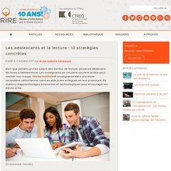 Les adolescents et la lecture : 10 stratégies concrètes
