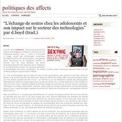 """""""L'échange de sextos chez les adolescents et son impact sur le secteur des technologies"""" par d.boyd (trad.)"""