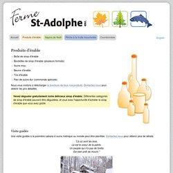 Ferme St-Adolphe - Produits d'érable - Stoneham, Québec