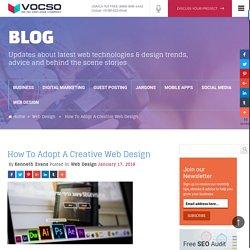How To Adopt A Creative Web Design - VOCSO
