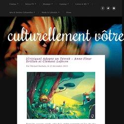 Adopte un Tétrok - Anne-Fleur Drillon et Clément Lefèvre