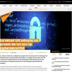 Le sénat US adopte un projet de loi sur la cybersécurité