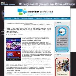 RTL adopte le second écran pour ses émissions.