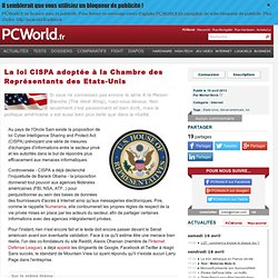 La loi CISPA adoptée à la Chambre des Représentants des Etats-Unis
