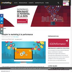 Adopter le marketing à la performance