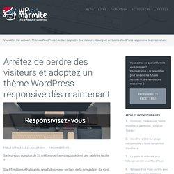 Adoptez un thème WordPress responsive et plaisez à Google