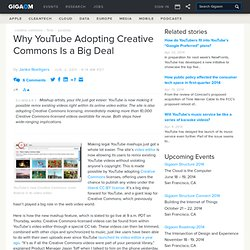 Why YouTube Adopting Creative Commons Is a Big Deal Online Video News