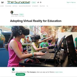 Adopting Virtual Reality for Education - Medium