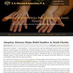 Adoption Attorney Helps Build Families in South Florida