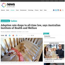 Adoption rate drops to all-time low, says Australian Institute of Health and Welfare