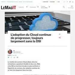 L'adoption du Cloud continue de progresser, toujours largement sans la DSI